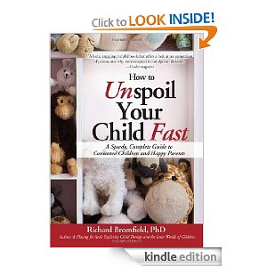 Amazon.com: How to Unspoil Your Child Fast (9780979788512): Richard Bromfield: Books